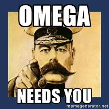 Omega needs you