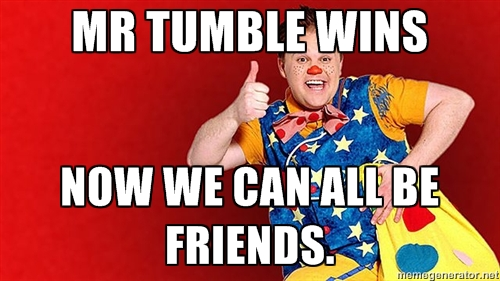 MR TUMBLE WINS
