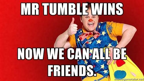 MR TUMBLE WINS